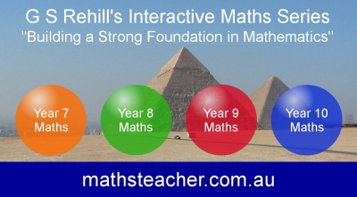 "Interactive Maths Software Series by G S Rehill. ""Building a Strong Foundation in Mathematics"". Australian visitors should order the software from www.mathsteacher.com.au."
